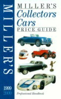 Miller's Collectors Cars Yearbook and Price Guide 1999-2000: 8 (Mill... Hardback