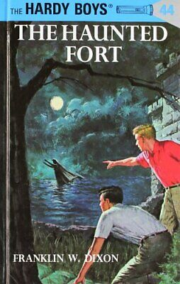 Hardy Boys 44: The Haunted Fort by Dixon, Franklin W Book The Cheap Fast Free