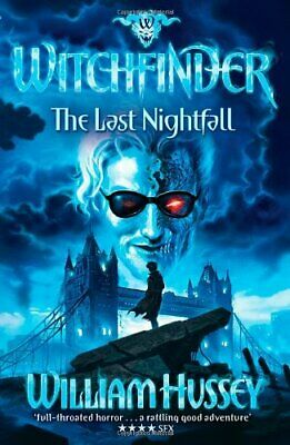 Witchfinder: The Last Nightfall by Hussey, William Book The Cheap Fast Free Post