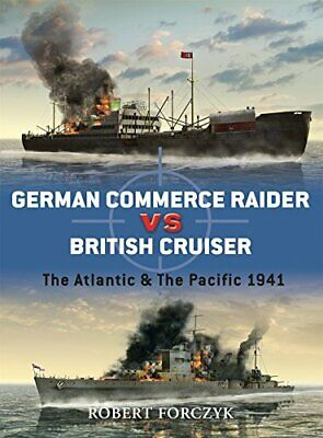German Commerce Raider vs British Cruiser: The A... by Forczyk, Robert Paperback