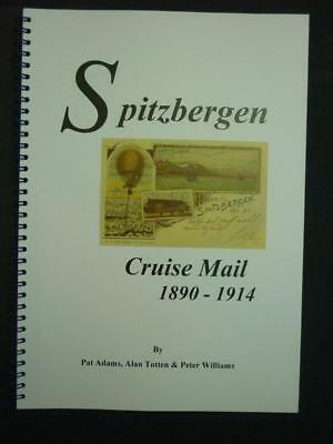 SPITZBERGEN - CRUISE MAIL 1890 - 1914 by ADAMS, TOTTEN & WILLIAMS