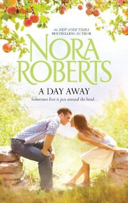 A Day Away by Roberts, Nora Book The Cheap Fast Free Post