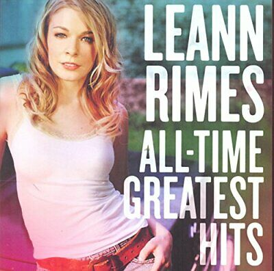 Leann Rimes - All-Time Greatest Hits - Leann Rimes CD OGVG The Cheap Fast Free