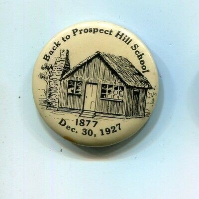 Tinplate tinnie badge Back to Prospect Hill School 1927