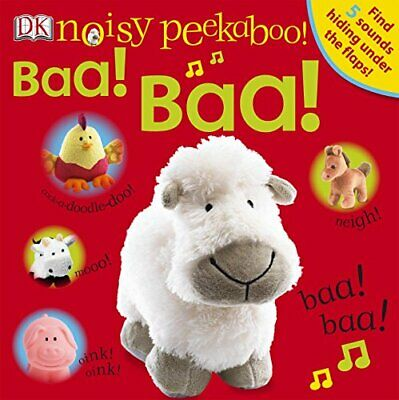 Noisy Peekaboo! Baa! Baa! by DK Board book Book The Cheap Fast Free Post
