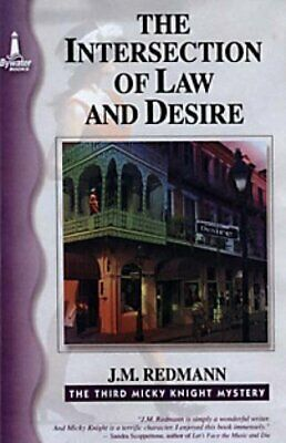 The Intersection Of Law And Desire: The Third Mick... by Redmann, J.M. Paperback