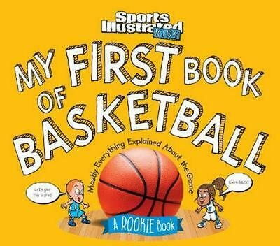 My First Book of Basketball: A Rookie Book by Illustrated,Kids Sports Hardcover