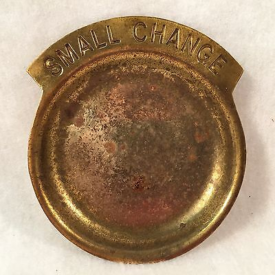 """Vintage Solid Brass """"SMALL CHANGE"""" Plate"""