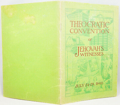1940 Theocratic Convention PROGRAM July 24-28 Rutherford Watchtower Jehovah