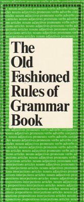 The Old Fashioned Rules of Grammar by Wright, Catherine Paperback Book The Cheap