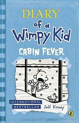 Cabin Fever (Diary of a Wimpy Kid book 6) by Jeff Kinney 0141343001