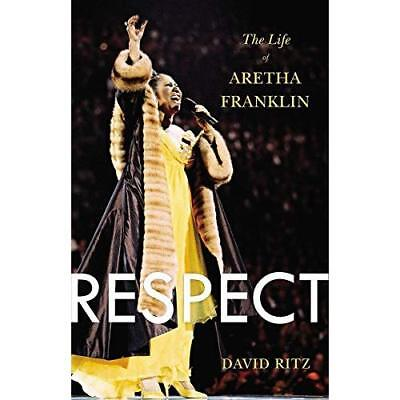 Respect: The Life of Aretha Franklin - Paperback NEW David Ritz(Auth 2015-11-26