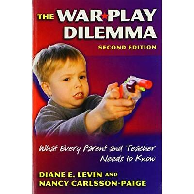 The War Play Dilemma: What Every Parent and Teacher Nee - Paperback NEW Levin, D