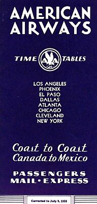 American Airways Time Tables Coast To Coast Canada To Mexico - July, 1933