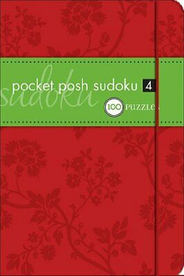 Pocket Posh Sudoku 4: 100 Puzzles by The Puzzle Society Paperback Book The Cheap