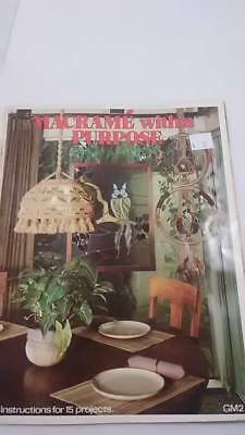 Macrame' With a purpose Instructions for 18 projects 1977 Becky Short