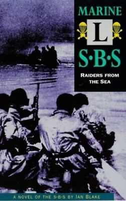 Marine L: Special Boat Service - Raiders from the Sea by Blake, Ian Paperback