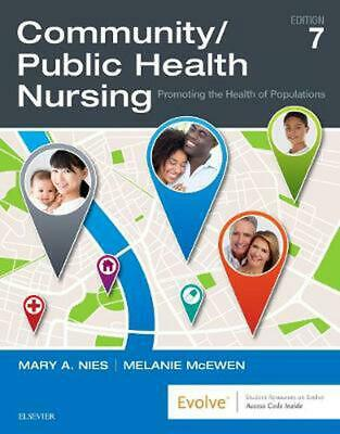 Community/public Health Nursing: Promoting the Health of Populations by Mary A.