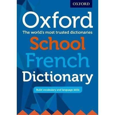Oxford School French Dictionary: Ideal transition dicti - Paperback NEW Dictiona
