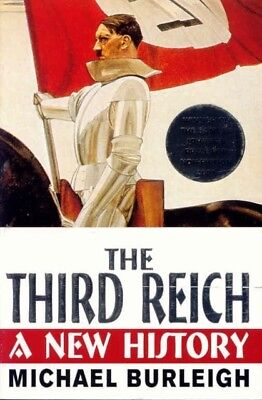The Third Reich: A New History (Paperback), Burleigh, Michael, 97...