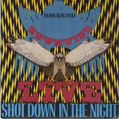 "Hawkwind Shot Down In The Night 7"" vinyl single record UK BRO98 BRONZE 1980"