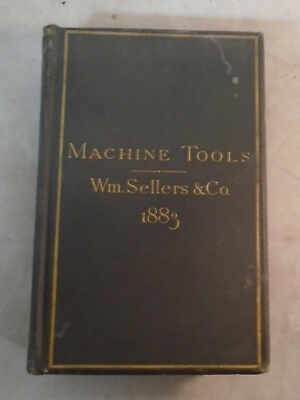 old vintage antique 1883 wm sellers machine tools catalog book signed