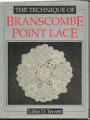 The Technique Of Branscomb Point Lace Book L Trivett