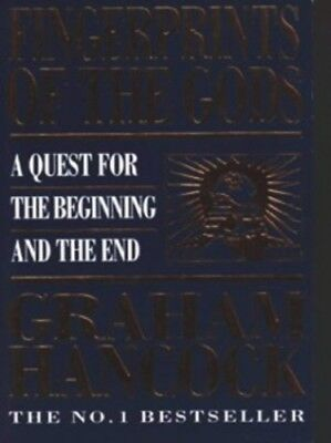 Fingerprints Of The Gods: A Quest for the Begin... by Hancock, Graham 0749314540