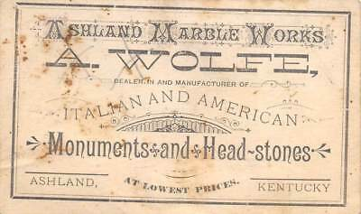 Ashland Kentucky Marble Works A. Wolfe Victorian Trade Business Card Headstones