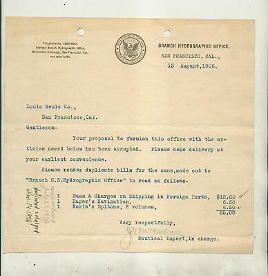 1906  Letter From Branch Hydrographic Office San Francisco To Louis Weule Co