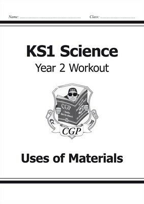 KS1 Science Year Two Workout: Uses of Materials (for the New Curr...