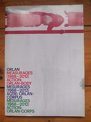 ORLAN. mesurages (1968-2012) action: orlan-corps. catalogue. M HKA, Antwerpen