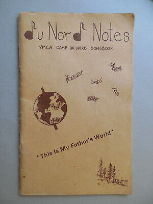 YMCA DU NORD NOTES SONG BOOK  St. PAUL 230 CAMP SONGS 1980 REVISED