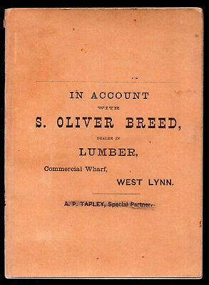 account booklet, S. Oliver Breed, dealer in lumber,Commercial Wharf,West Lynn,MA