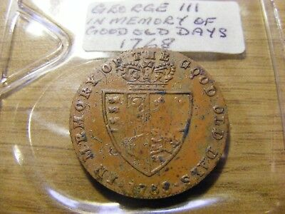 1768 George III In Memory of the Good old Days Token, nice condition - 25mm Dia