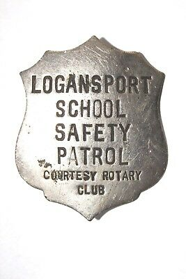 Vintage Obsolete C.D.Reese Logansport School Safety Patrol Rotary Club Courtesy
