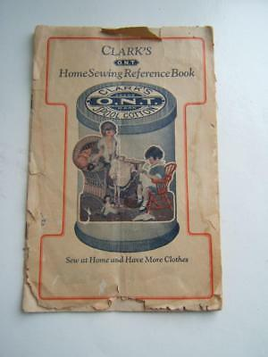 ANTIQUE CLARK'S 1920's HOME SEWING REFERENCE BOOK GREAT ILLUSTRATIONS!! 30 PAGES