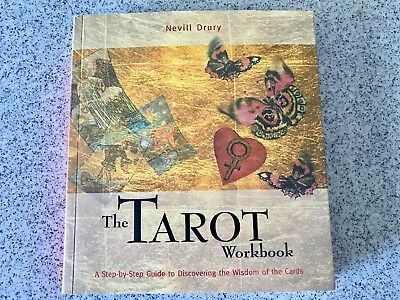 The Tarot Workbook Step By Step Guide To The Cards Lovely Nevill Drury