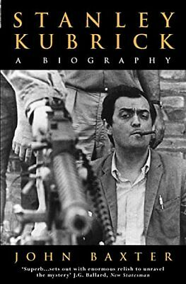 Stanley Kubrick: A Biography by Baxter, John Paperback Book The Cheap Fast Free