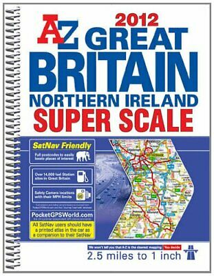 Great Britain Super Scale Road Atlas (A-... by Geographers A-Z Map  Spiral bound