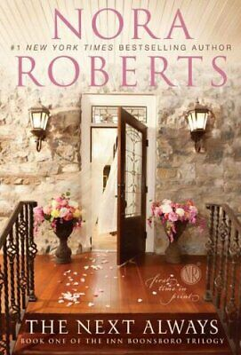 The Next Always (Inn Boonsboro Trilogy) by Roberts, Nora Book The Cheap Fast