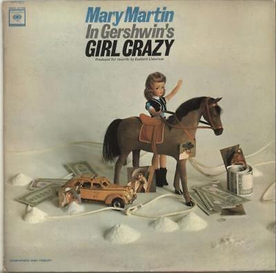 Mary Martin Mary Martin In Gerswin's Girl Crazy vinyl LP album record USA