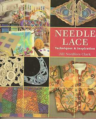Needle Lace Techniques & Inspiration Book