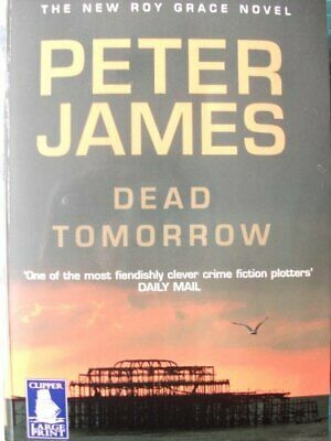 Dead Tomorrow [Large Print] by Peter James Book The Cheap Fast Free Post