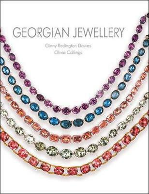 Georgian Jewellery: 1714-1830 by Ginny Redington Dawes Hardcover Book Free Shipp