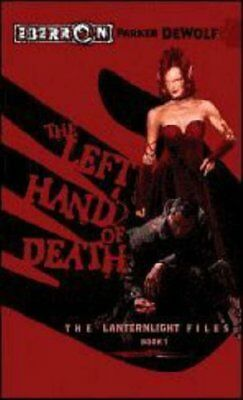 The Left Hand of Death (Lanternlight Files) by Parker De Wolf Paperback Book The