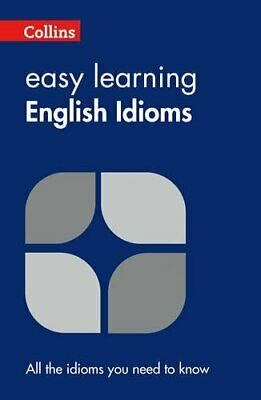 Easy Learning English Idioms (Collins Easy ... by Collins Dictionaries Paperback