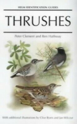 Thrushes (Helm Identification Guides) by Byers, Clive Hardback Book The Cheap