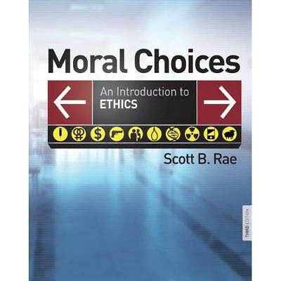 MORAL CHOICES - Hardcover NEW RAE, SCOTT B. 2009-07-01