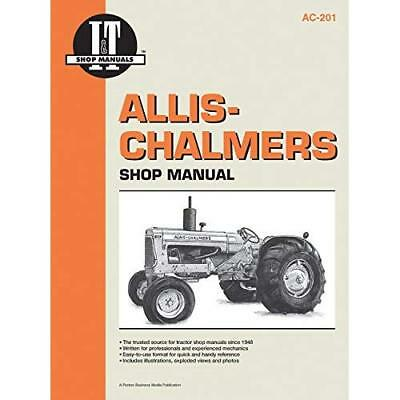 Allis-Chalmers Shop Manual Ac-201 - Paperback NEW  2005-06-11